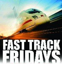 Fast Track Fridays Poster